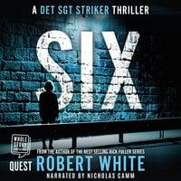 SIX - Robert White