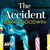 The Accident - Dawn Goodwin