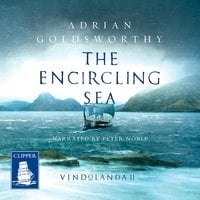 The Encircling Sea - Adrian Goldsworthy