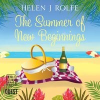 The Summer of New Beginnings - Helen J. Rolfe