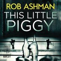This Little Piggy - Rob Ashman
