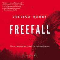 Freefall: A Novel - Jessica Barry