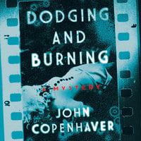 Dodging and Burning - John Copenhaver