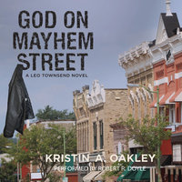 God on Mayhem Street - Kristin A. Oakley