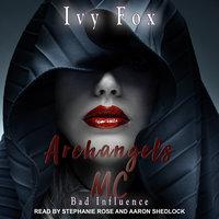 Archangels MC: A Reverse Harem Romance - Ivy Fox