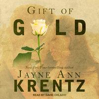 Gift of Gold - Jayne Ann Krentz