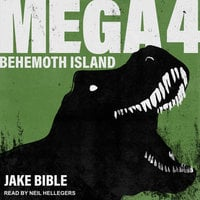 Mega 4: Behemoth Island - Jake Bible
