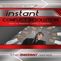 Instant Conflict Resolution - The INSTANT-Series