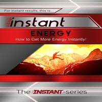 Instant Energy - The INSTANT-Series