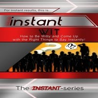 Instant Wit - The INSTANT-Series