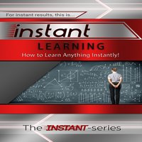 Instant Learning - The INSTANT-Series