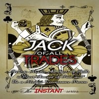 Jack of All Trades - The INSTANT-Series
