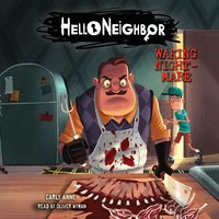 Hello Neighbor #2: Waking Nightmare - Carly Anne West
