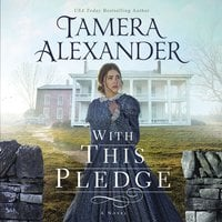 With this Pledge - Tamera Alexander