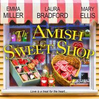 The Amish Sweet Shop - Emma Miller