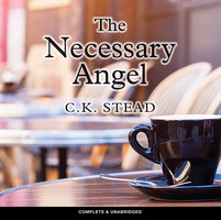 The Necessary Angel - C. K. Stead
