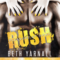 Rush: Her SEAL Protector - Beth Yarnall