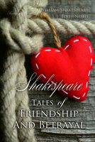 Shakespeare Tales of Friendship and Betrayal - Edith Nesbit, William Shakespeare