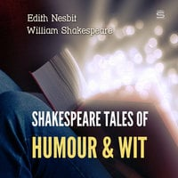 Shakespeare Tales of Humour and Wit - Edith Nesbit,William Shakespeare