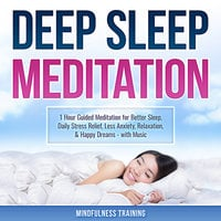 Sleep Sound Meditation: 1 Hour Guided Meditation for Better Sleep, Stress Relief, & Relaxation (Self Hypnosis, Breathing Exercises, & Techniques to Relax & Sleep) - Mindfulness Training