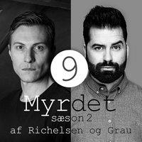 Myrdet af Richelsen & Grau S2E9 – Luis Garavito og Jack Unterweger - Sebastian Richelsen,Anders Grau