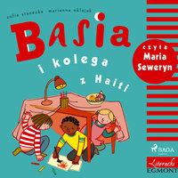 Basia i kolega z Haiti - Zofia Stanecka
