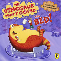 The Dinosaur That Pooped The Bed - Dougie Poynter,Tom Fletcher