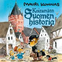 Koiramäen Suomen historia - Mauri Kunnas