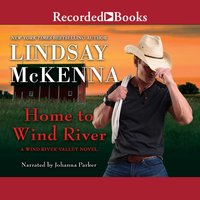 Home to Wind River - Lindsay McKenna