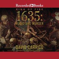 1635: Music and Murder - David Carrico