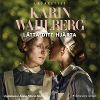 Lätta ditt hjärta - Karin Wahlberg