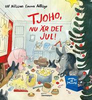 Tjoho, nu är det jul! - Ulf Nilsson