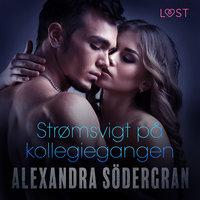 Strømsvigt på kollegiegangen - Alexandra Södergran