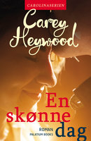 En skønne dag - Carey Heywood