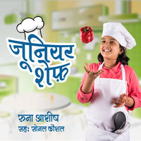 Junior chef S1E9 - Runa Ashish