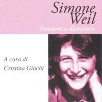 Simone Weil - Cristina Giachi