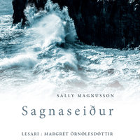 Sagnaseiður - Sally Magnusson