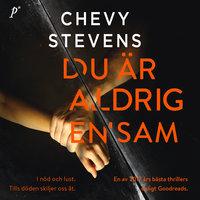 Du är aldrig ensam - Chevy Stevens