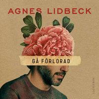 Gå förlorad - Agnes Lidbeck
