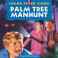 Palm Tree Manhunt - Paul Hutchens