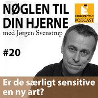 S2E7 - Er de særligt sensitive en ny art? - Jørgen Svenstrup