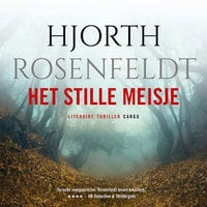 Het stille meisje - Hjorth Rosenfeldt