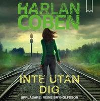 Inte utan dig - Harlan Coben