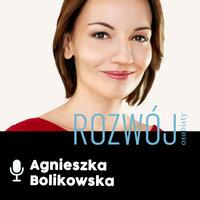 Podcast - #04 I hear you: Aga Osytek - Agnieszka Bolikowska