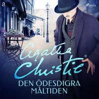 Den ödesdigra måltiden - Agatha Christie