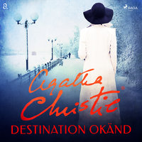Destination okänd - Agatha Christie