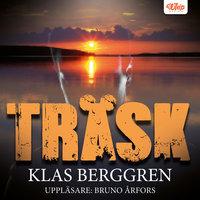 Träsk - Klas Berggren