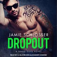 Dropout - Jamie Schlosser