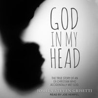 God In My Head - Joshua Steven Grisetti