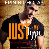 Just My Type - Erin Nicholas